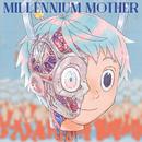 Millennium Mother/Mili