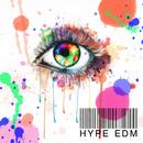 HYPE EDM ~Hiphop&Pops Mix~/Various Artists