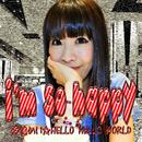 I'm so happy/神鳴めいHELLO HELLO WORLD