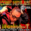 COME REALIZE (Remaster version)/Manish-T