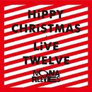 HiPPY CHRiSTMAS / LiVE TWELVE/ノーナ・リーヴス