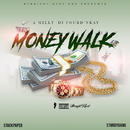 Money Walk (feat. 2Milly)/Fourd Nkay