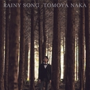 Rainy Song/Tomoya Naka