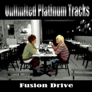 Fusion Drive/Unlimited Platinum Tracks