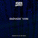 Missin'you/ASHRA THE GHOST