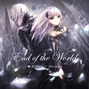 End Of The World/Eternal Melody