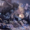 The Other Time Of Alice/Eternal Melody