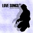 LOVE SONGS+/原田広