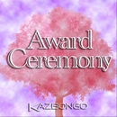 Award Ceremony/KAZBONGO