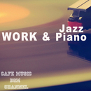 WORK & Jazz Piano/Cafe Music BGM channel