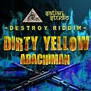 DIRTY YELLOW/ADACHIMAN