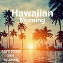 Hawaiian Morning ~Relaxing Guitar~/Cafe Music BGM channel