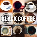 Black Coffee/Mellow Monk Connection