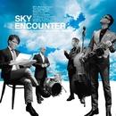 SKY/エンカウンター