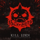 KILL EDEN/BACK-ZETS