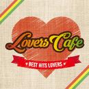 LOVERS CAFÉ/Various Artists
