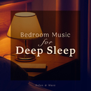 Bedroom Music for Deep Sleep/Relax α Wave