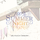 Summer Night/100%