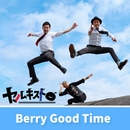 Berry Good Time/ヤルキスト