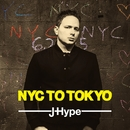 NYC to Tokyo/J-Hype