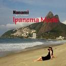 Ipanema Mode/Nanami