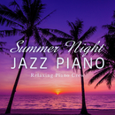 Summer Night Jazz Piano