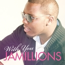 With You/Jamillions