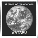 a piece of the oneness/WATARU