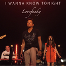 I Wanna Know Tonight/Lovefunky