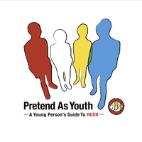 pretend as youth a young person s guide to hush hush 音楽