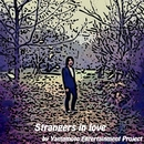 Strangers in love/Y.E.P.