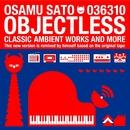 Objectless/Osamu Sato