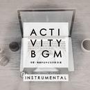 アクティビティBGM (作業・勉強がはかどる洋楽50選) [Instrumental]/The Illuminati