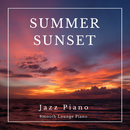 Summer Sunset Jazz Piano