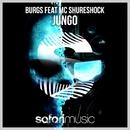 Jungo [feat. MC Shureshock]/Burgs