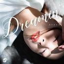 Dreamin'/AYACA