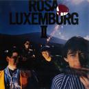 ROSA LUXEMBURG II/ローザ・ルクセンブルグ