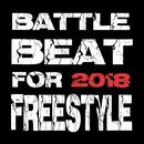 BATTLE BEAT FOR FREESTYLE RAP 2018/MC バトル・ハイスクール