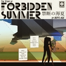 (the story of) Forbidden Summer/Boys Age