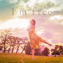 I'm free/吉野友香乃