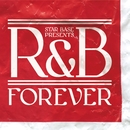 Star Base Music Presents R&B Forever/Various Artists