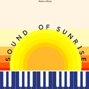 Sound Of Sunrise/Relax α Wave