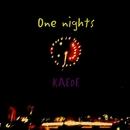 One nights/KAEDE