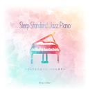Sleep Standard Jazz Piano ~ジャズの名曲でおしゃれな夢を~/Relax α Wave