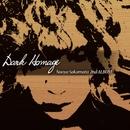 Dark Homage/Naoya Sakamata