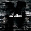 exFallen/ゆくえしれずつれづれ