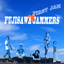 First Jam/FUJISAWA JAMMERS