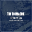 Try To Imagine (feat. Fourd Nkay)/SIMON JAP