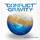 Descent to the Earth/Conflict Gravity