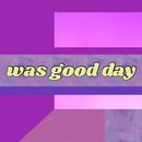 was good day(Remix)/罰当